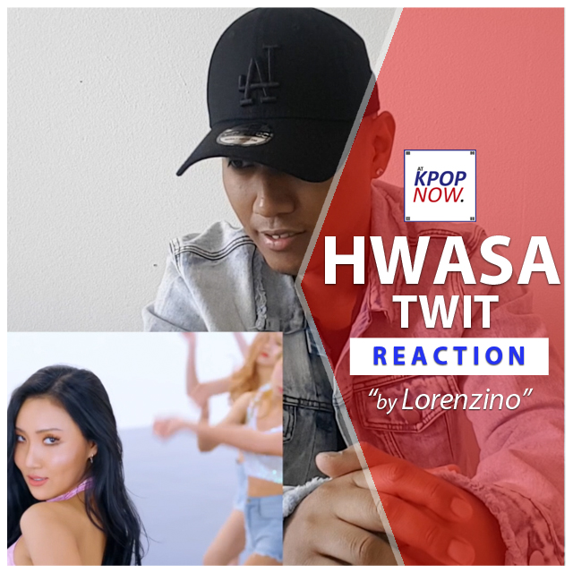 "Youtube Reaction ""Hwasa - Twit"" by Lorenzino"