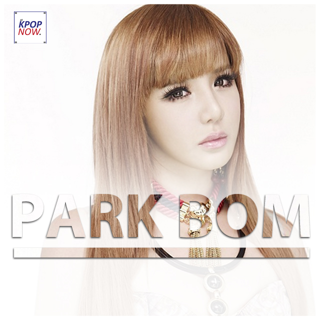 Park Bom Fade by AT KPOP NOW