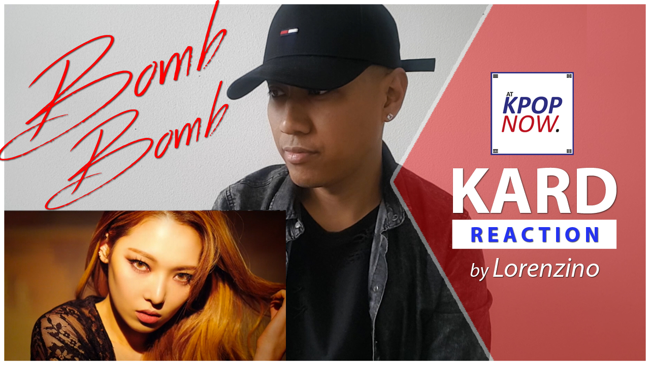 Reaction Video KARD Bomb Bomb by AT KPOP NOW