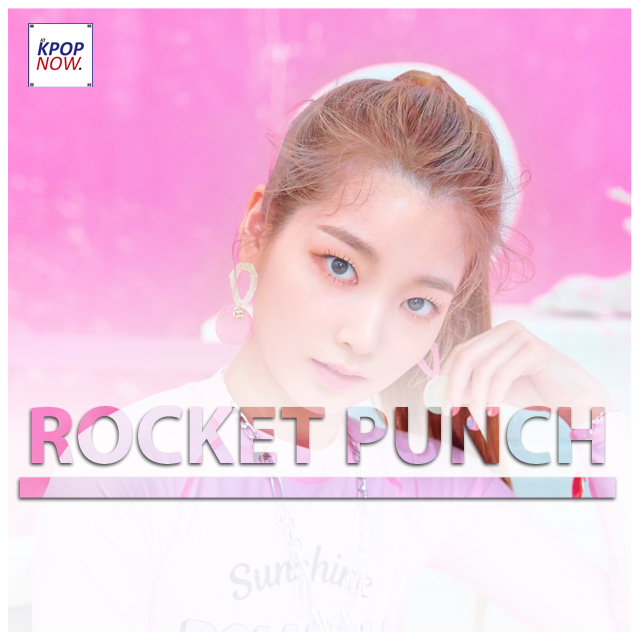 ROCKET PUNCH Fade by AT KPOP NOW